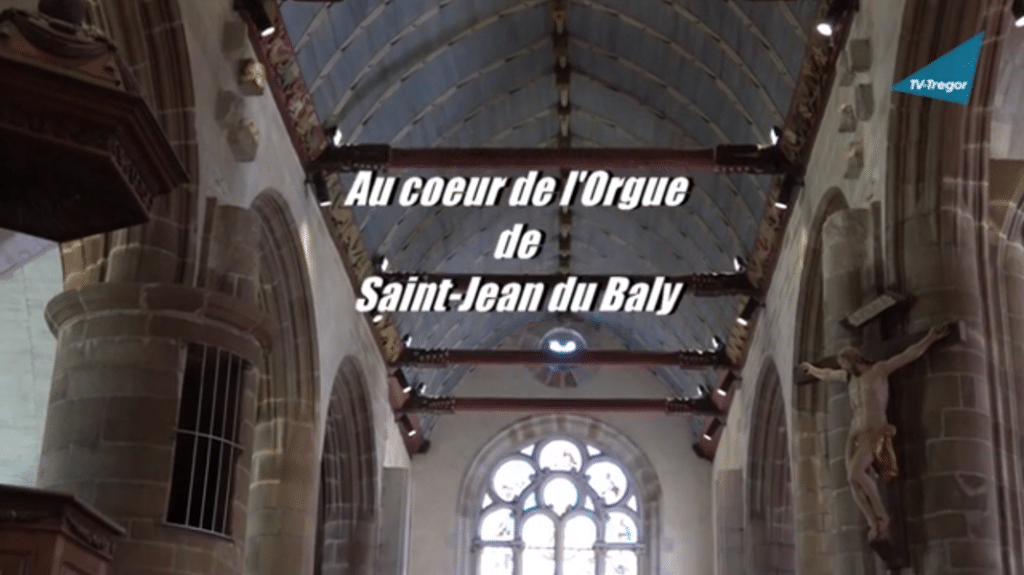 "Illustration du documentaire de TV-Trégor ""Au cœur de l'orgue de Saint-Jean du Baly"""